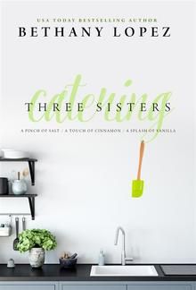 Three Sisters Catering Trilogy PDF
