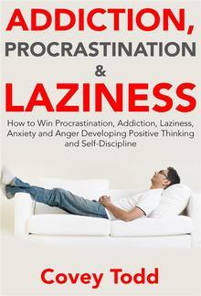 Addiction, Procrastination and Laziness PDF