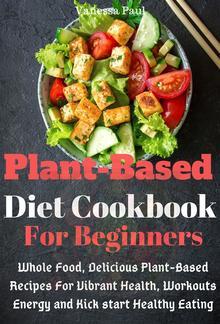 Plant-Based Diet Cookbook PDF