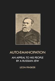 Auto-Emancipation: An appeal to his people by a Russian jew PDF