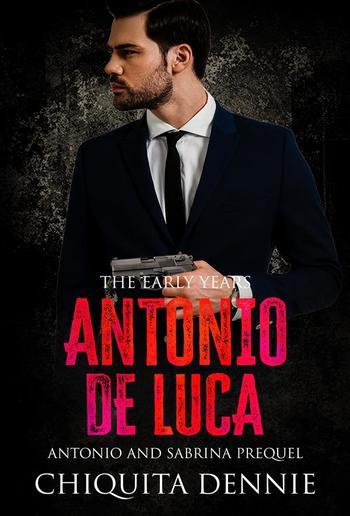 Antonio De Luca -The Early Years (0): A Prequel PDF