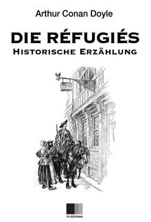 Die Refugiés (Illustrierte Ausgabe) PDF
