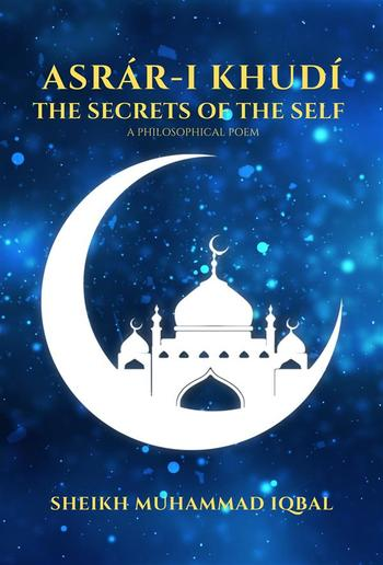 THE SECRETS OF THE SELF - A Philosophical Poem PDF