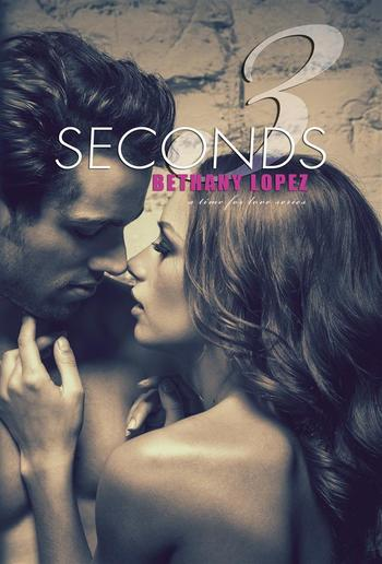 3 Seconds (Time for Love, book 6) PDF