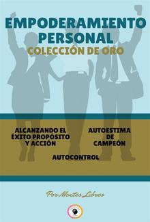 Alcanzando el éxito - autocontrol - autoestima de campeón (3 libros) PDF