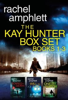 The Detective Kay Hunter Box Set Books 1-3: The Detective Kay Hunter series PDF