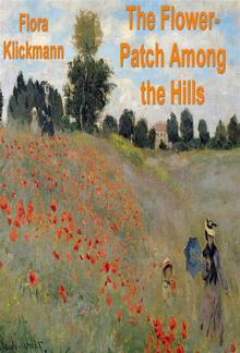 The Flower-Patch Among the Hills PDF