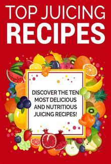 Top Juicing Recipes PDF