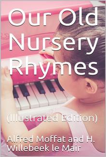 Our Old Nursery Rhymes PDF