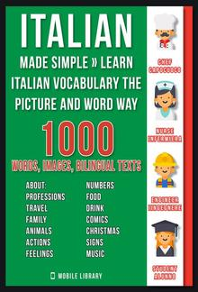 Italian Made Simple - Learn Italian Vocabulary the Picture and Word way PDF