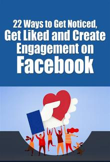 Get Liked and Create Engagement on Facebook PDF