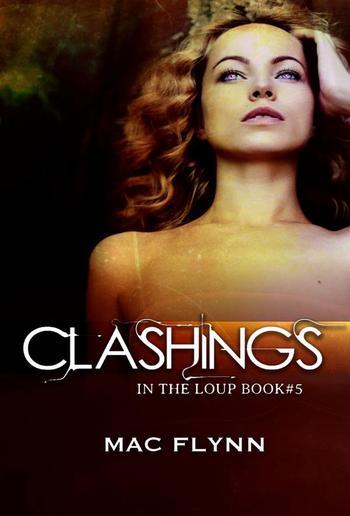 Clashings: In the Loup, Book 5 PDF