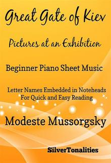 Great Gate of Kiev Pictures at an Exhibition Beginner Piano Sheet Music Tadpole Edition PDF