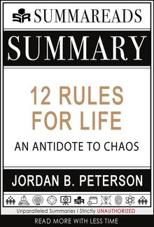 Summary of 12 Rules for Life: An Antidote to Chaos by Jordan B. Peterson PDF