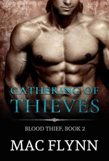 Gathering of Thieves: Blood Thief, Book 2 PDF