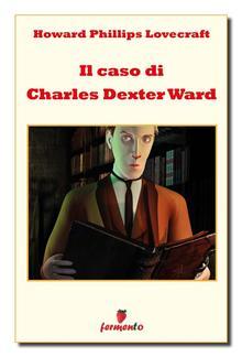 Il caso di Charles Dexter Ward PDF