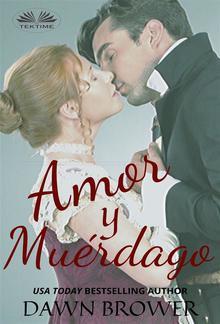 Amor Y Muérdago PDF