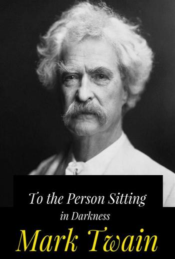 To the Person Sitting in Darkness PDF