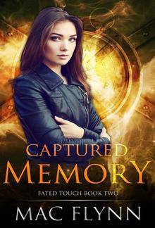 Captured Memory: Fated Touch Book 2 PDF