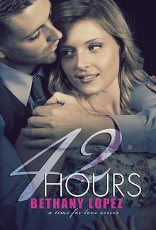42 Hours (Book #3 in Time for Love series) PDF