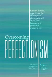 Overcoming Perfectionism PDF