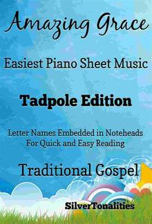Amazing Grace Easy Piano Sheet Music Tadpole Edition PDF