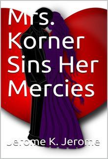 Mrs. Korner Sins Her Mercies PDF