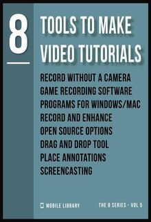 Tools To Make Video Tutorials 8 PDF