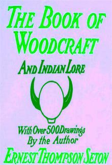 Woodcraft and Indian Lore: A Classic Guide from a Founding Father of the Boy Scouts of America PDF