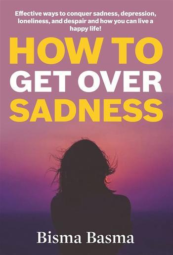 How to Get Over Sadness PDF