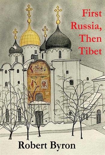 First Russia, Then Tibet PDF