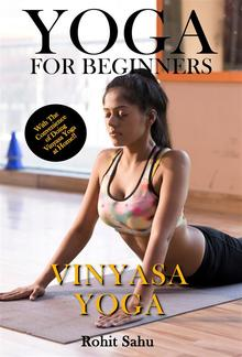 Yoga For Beginners: Vinyasa Yoga PDF
