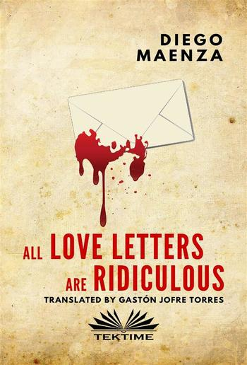 All Love Letters Are Ridiculous PDF