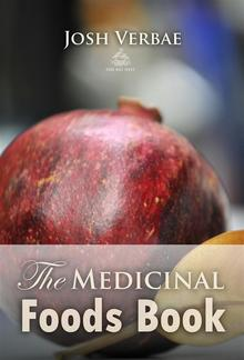 The Medicinal Foods Book PDF