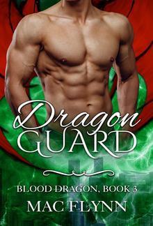 Dragon Guard: Blood Dragon, Book 3 PDF