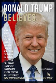 Donald Trump Believes - Donald Trump Quotes And Believes PDF