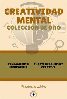 Pensamiento innovador - el arte de la mente creativa (2 libros) PDF