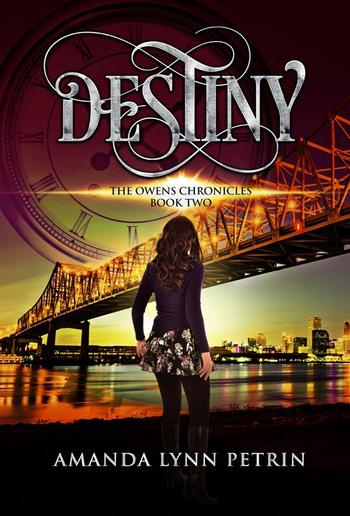 Destiny: The Owens Chronicles Book Two PDF