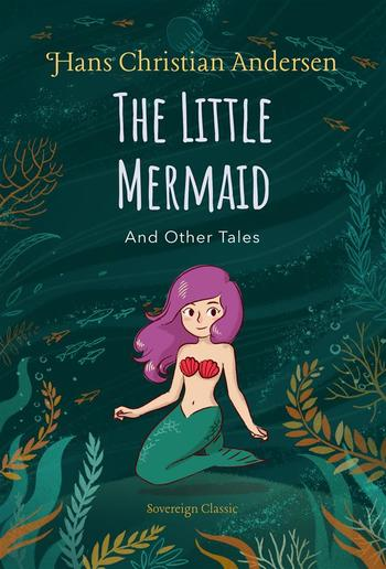 The Little Mermaid and Other Tales PDF