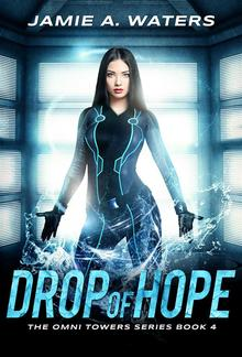 Drop of Hope (The Omni Towers, #4) PDF