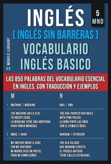 Inglés (Inglés Sin Barreras) Vocabulario Inglés Basico - 5 - MNO PDF