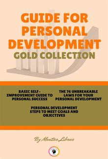 Basic self-improvement guide to personal success - personal development - the 76 unbreakable laws for your personal development (3 books) PDF