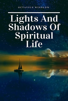 Lights and Shadows of Spiritual life PDF