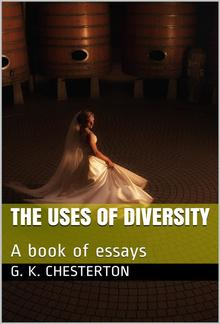 The Uses of Diversity / A book of essays PDF