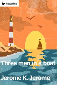 Three Men in a Boat (To Say Nothing of the Dog) PDF