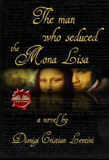 The Man Who Seduced The Mona Lisa PDF