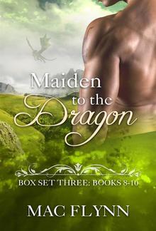 Maiden to the Dragon: Box Set Three: Books 8-10 PDF