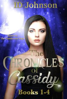 The Chronicles of Cassidy: Books 1-4 PDF