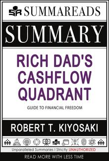 Summary of Rich Dad's Cashflow Quadrant: Guide to Financial Freedom by Robert T. Kiyosaki PDF