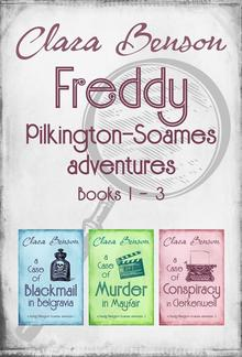 Freddy Pilkington-Soames Adventures: Books 1-3 PDF